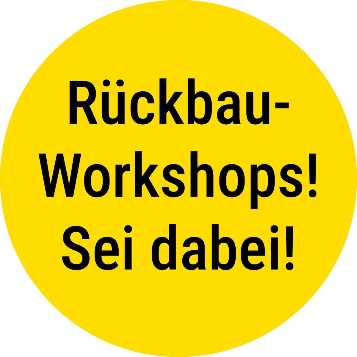 """11./12. & 18./19.9.2021 – Rückbauworkshops: ZukunftsstadtDresden2.0-Projekt """"Zirkuläres Bauen"""""""